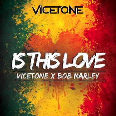 Vicetone mixes Bob Marley classic and offers free download