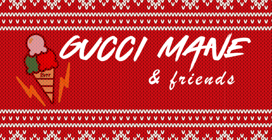 Special guests announced for Gucci Mane & Friends holiday